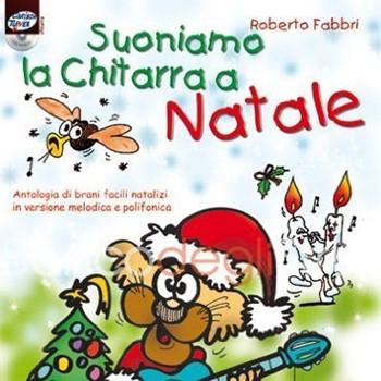 Immagini Natalizie Per Bambini.Edizioni Carisch Suoniamo La Chitarra A Natale Roberto Fabbri